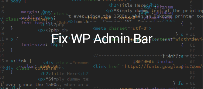 Fix WP admin bar overlapping page design